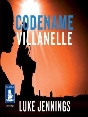 cover image of Codename Villanelle