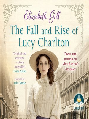 cover image of The Fall and Rise of Lucy Charlton