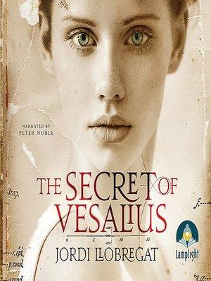 cover image of The Secret of Vesalius