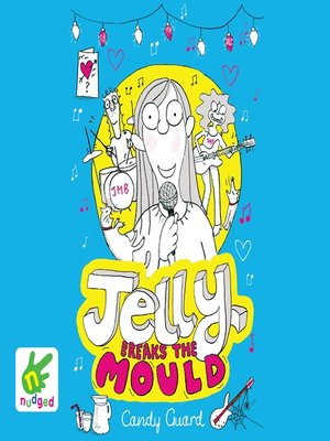 cover image of Jelly Breaks the Mould