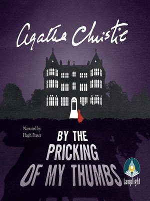 cover image of By the Pricking of my Thumbs