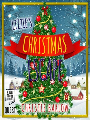 cover image of Lizzie's Christmas Escape