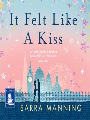 cover image of It Felt Like a Kiss