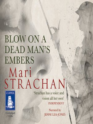 cover image of Blow on a Dead Man's Embers