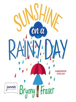 cover image of Sunshine on a Rainy Day