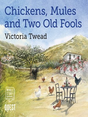 cover image of Chickens, Mules and Two Old Fools