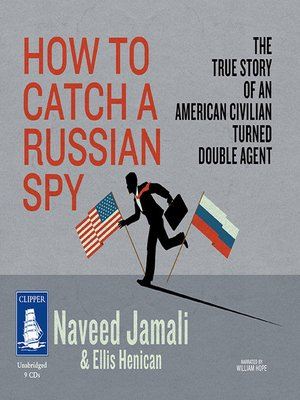 cover image of How to Catch a Russian Spy