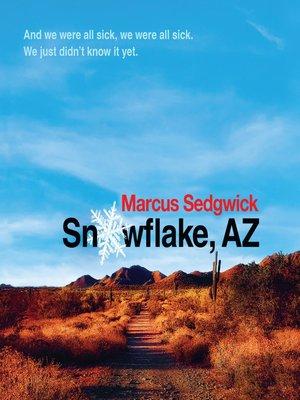 cover image of Snowflake, AZ