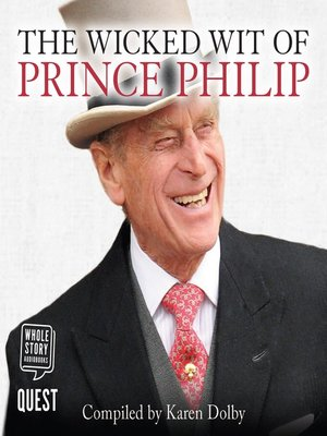 cover image of The Wicked Wit of Prince Philip