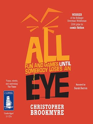 cover image of All Fun and Games Until Somebody Loses an Eye