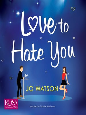 cover image of Love to Hate You