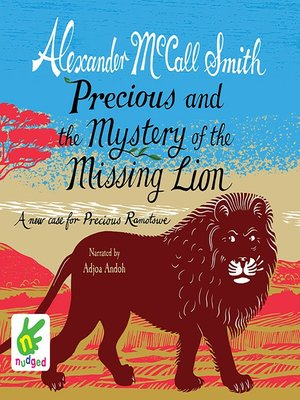 cover image of Precious and the Mystery of the Missing Lion