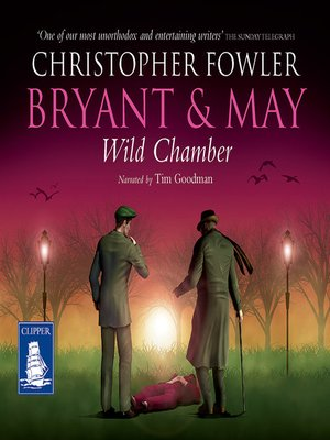 cover image of Bryant & May--Wild Chamber