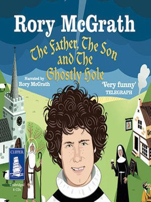cover image of The Father, the Son and the Ghostly Hole