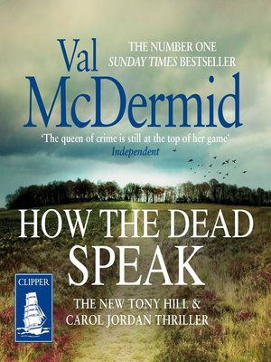 cover image of How the Dead Speak--Tony Hill and Carol Jordan Series, Book 11