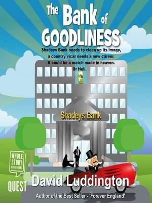 cover image of The Bank of Goodliness