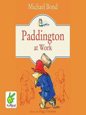 cover image of Paddington at Work and Other Stories