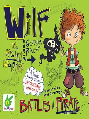 cover image of Wilf the Mighty Worrier Battles a Pirate