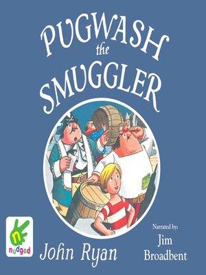cover image of Pugwash the Smuggler