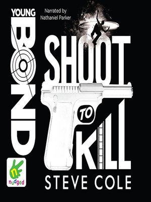 cover image of Young Bond--Shoot to Kill