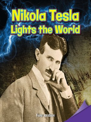 cover image of Nikola Tesla Lights the World