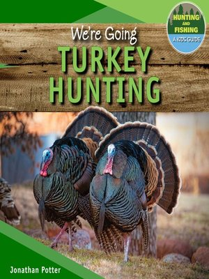 cover image of We're Going Turkey Hunting
