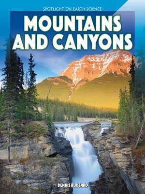 cover image of Mountains and Canyons