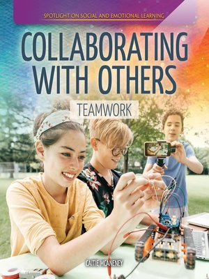 cover image of Collaborating with Others: Teamwork