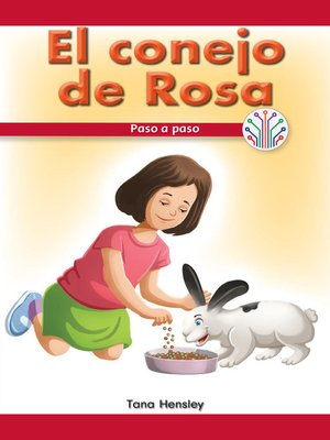 cover image of El conejo de Rosa: Paso a paso (Rosa's Rabbit: Step by Step)
