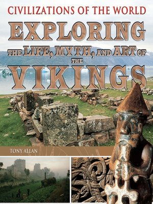 cover image of Exploring the Life, Myth, and Art of the Vikings