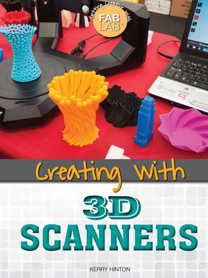 cover image of Creating with 3D Scanners