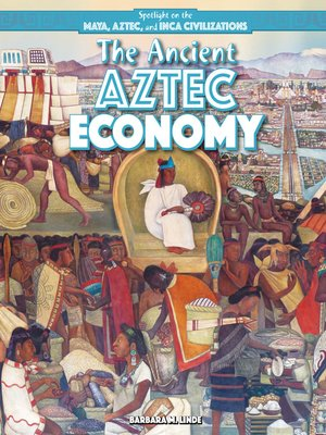 cover image of The Ancient Aztec Economy