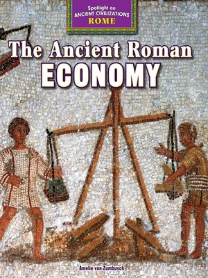 cover image of The Ancient Roman Economy