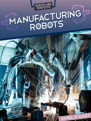 cover image of Manufacturing Robots