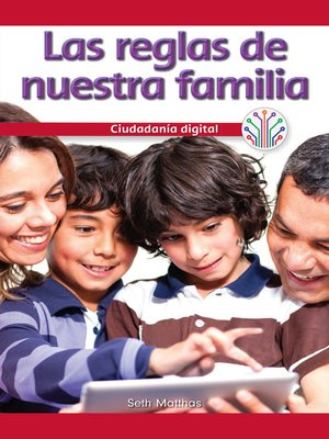 cover image of Las reglas de nuestra familia: Ciudadanía digital (Our Family Rules: Digital Citizenship)