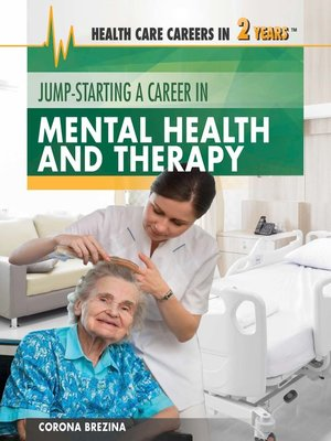 cover image of Jump-Starting a Career in Mental Health and Therapy
