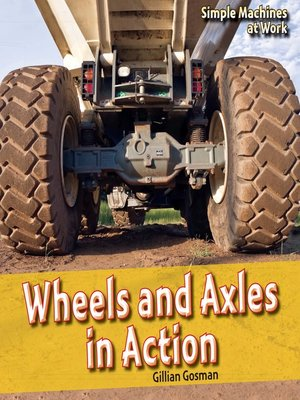 cover image of Wheels and Axles in Action