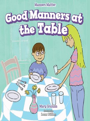 cover image of Good Manners at the Table