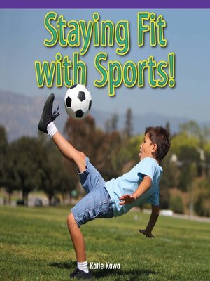 cover image of Staying Fit with Sports!