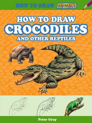 cover image of How to Draw Crocodiles and Other Reptiles
