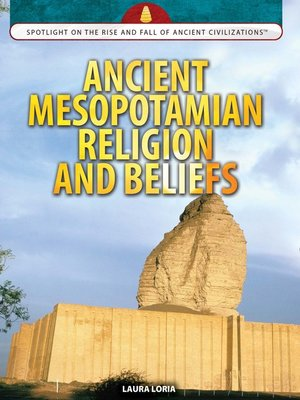 cover image of Ancient Mesopotamian Religion and Beliefs