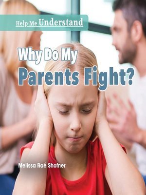 cover image of Why Do My Parents Fight?