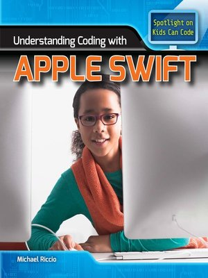 cover image of Understanding Coding with Apple Swift