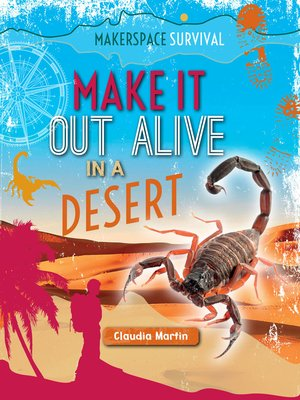 cover image of Make It Out Alive in a Desert
