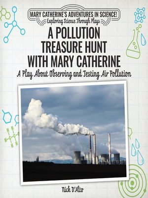 cover image of A Pollution Treasure Hunt with Mary Catherine