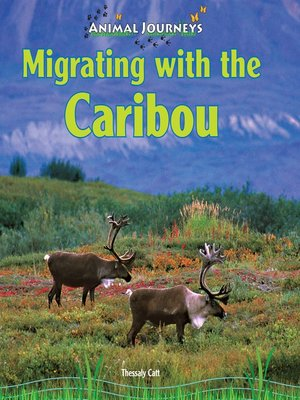 cover image of Migrating with the Caribou