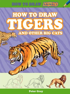 cover image of How to Draw Tigers and Other Big Cats