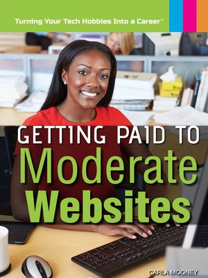cover image of Getting Paid to Moderate Websites