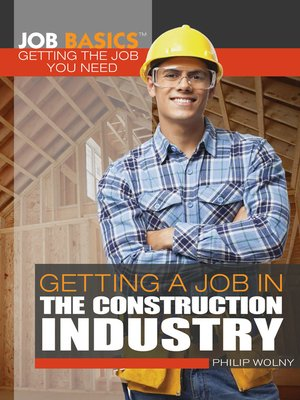 cover image of Getting a Job in the Construction Industry