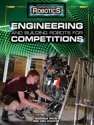 cover image of Engineering and Building Robots for Competitions
